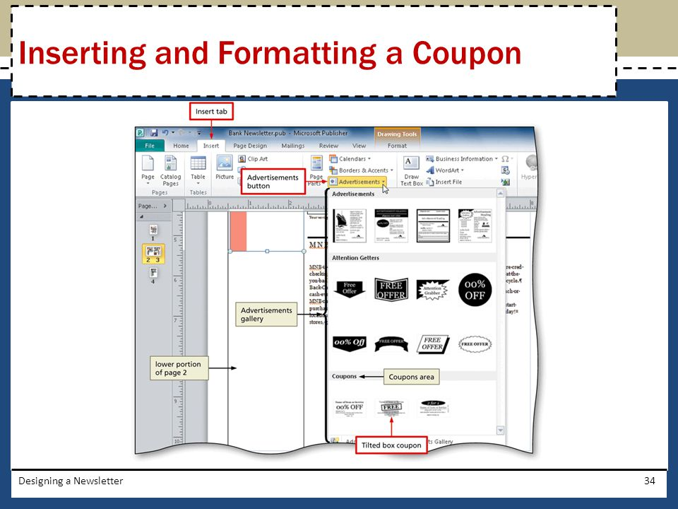 Designing a Newsletter34 Inserting and Formatting a Coupon