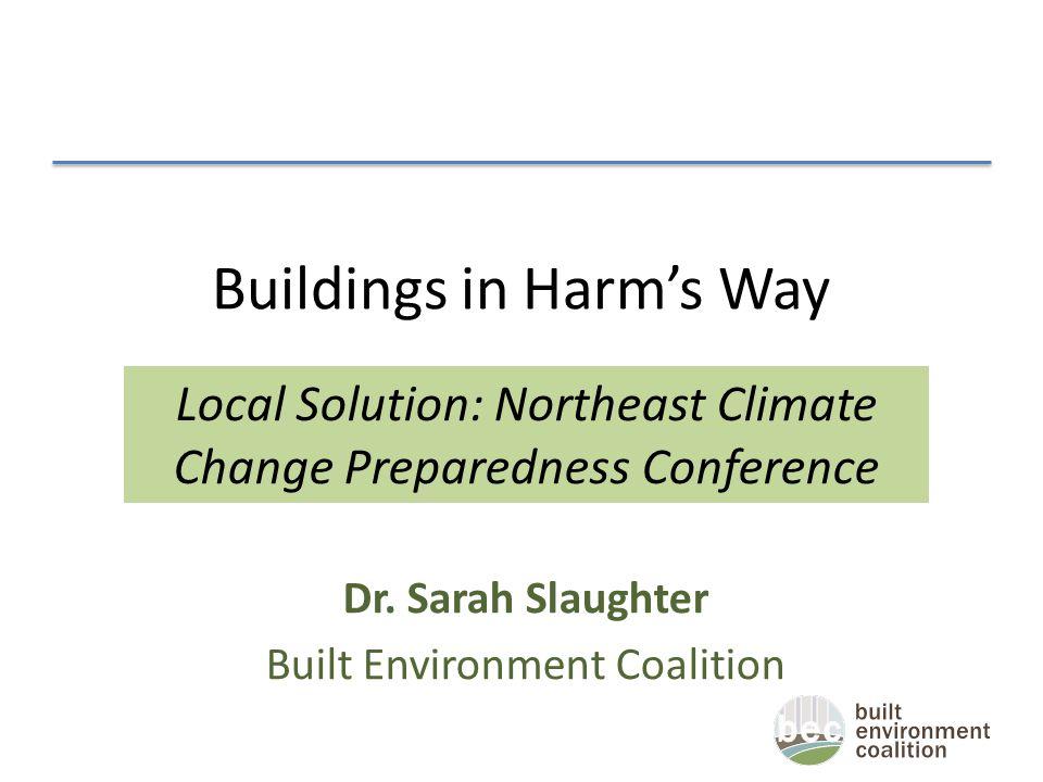 Buildings in Harm's Way Dr.