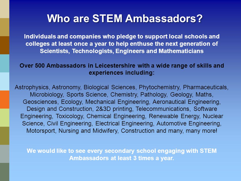 Who are STEM Ambassadors.