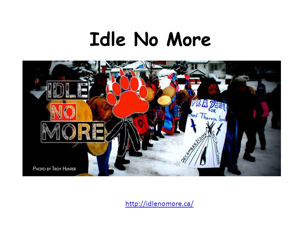 Idle No More http://idlenomore.ca/