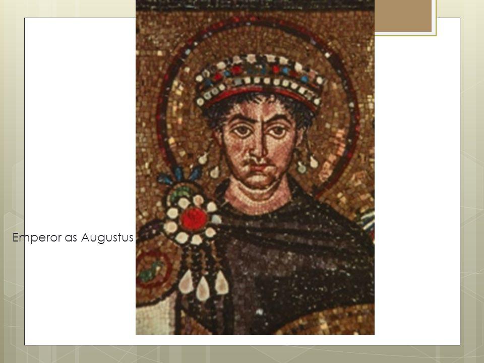 Emperor as Augustus