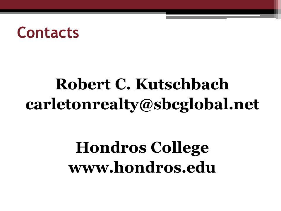 Contacts Robert C. Kutschbach carletonrealty@sbcglobal.net Hondros College www.hondros.edu