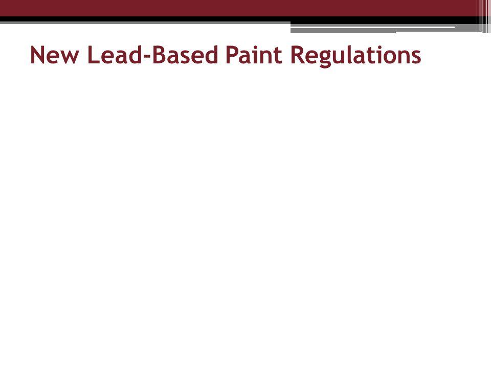 New Lead-Based Paint Regulations