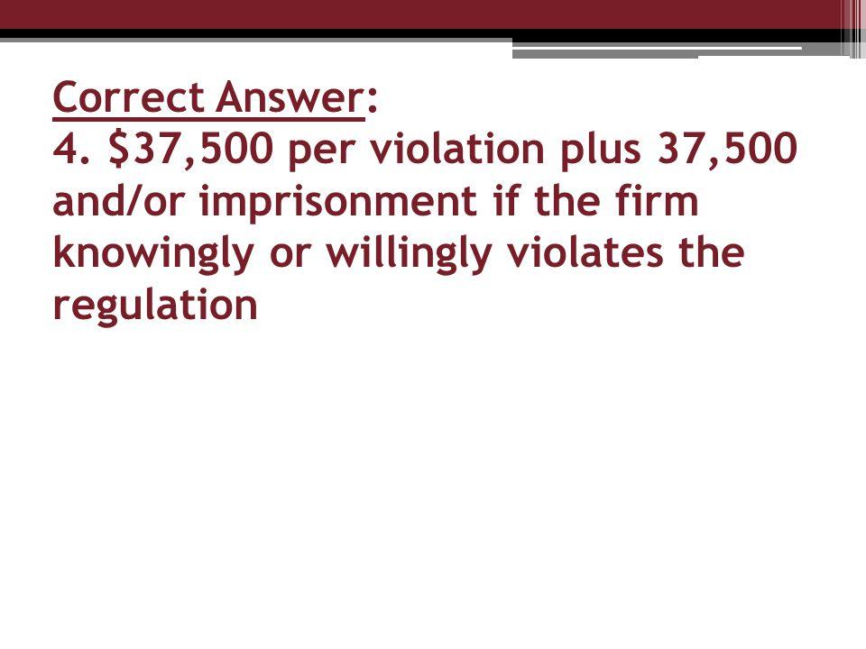 Correct Answer: 4.