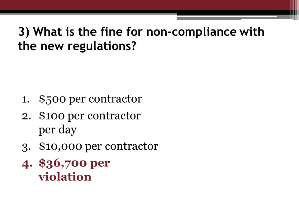 3) What is the fine for non-compliance with the new regulations.