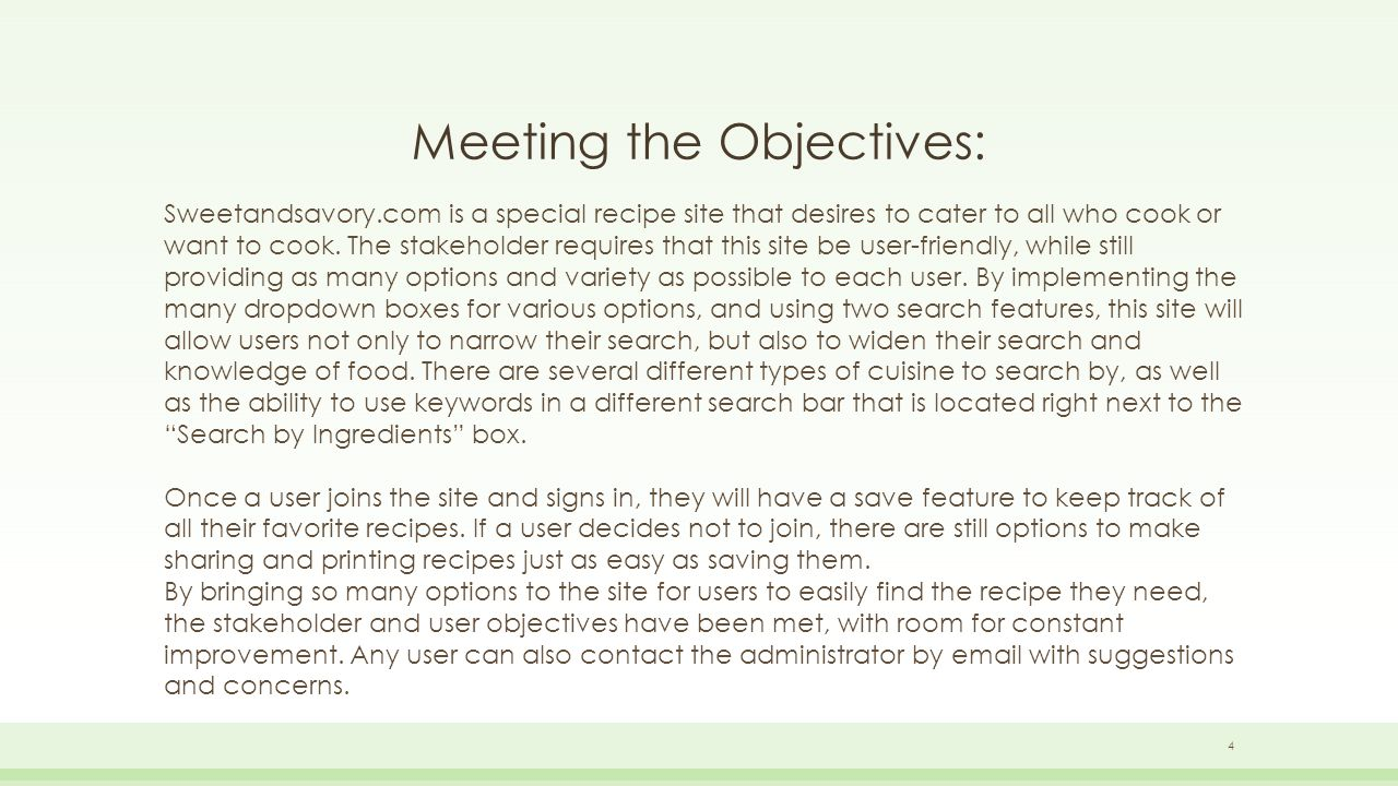 Meeting the Objectives: 4 Sweetandsavory.com is a special recipe site that desires to cater to all who cook or want to cook.