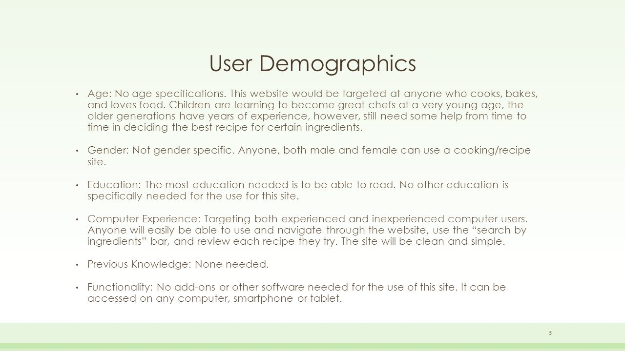User Demographics Age: No age specifications.