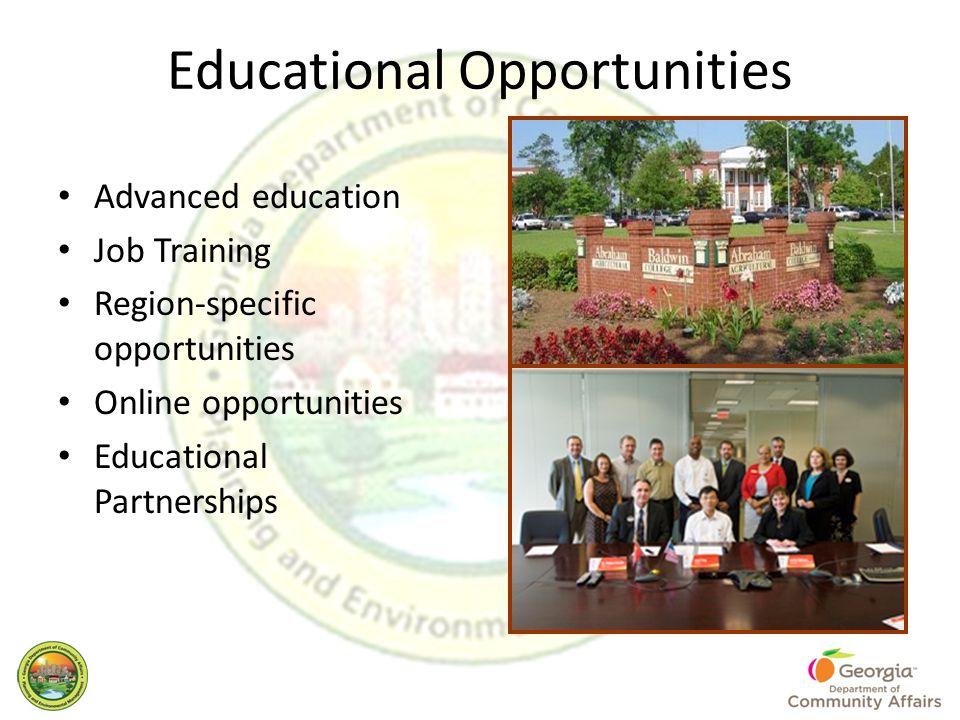 Educational Opportunities Advanced education Job Training Region-specific opportunities Online opportunities Educational Partnerships