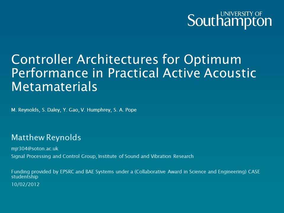 Controller Architectures for Optimum Performance in Practical Active Acoustic Metamaterials M. Reynolds, S. Daley, Y. Gao, V. Humphrey, S. A. Pope Mat