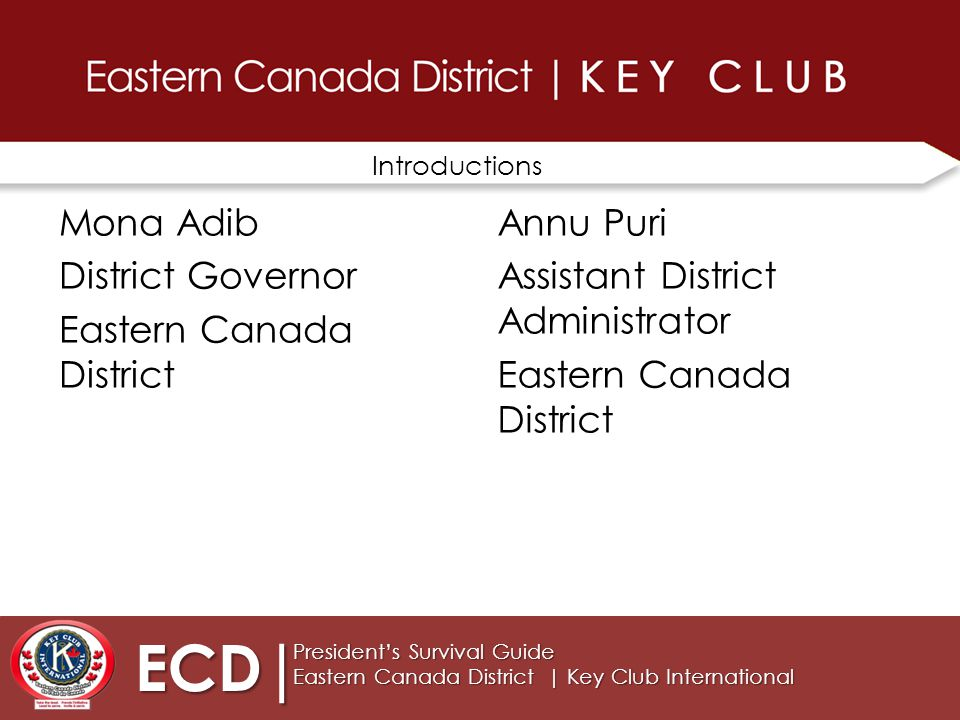 Let's begin our TRAINING ECD| President's Survival Guide Eastern Canada District | Key Club International