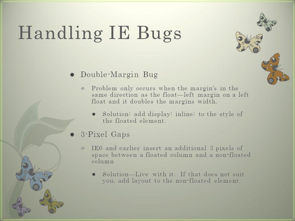 Handling IE Bugs