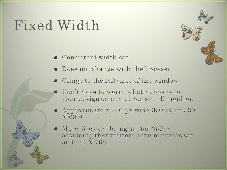 Fixed Width