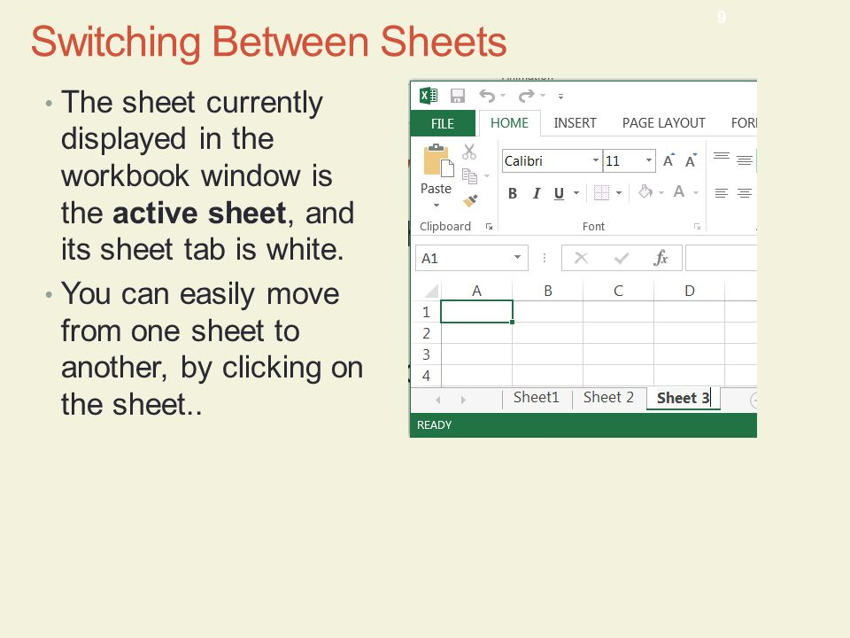 The sheet currently displayed in the workbook window is the active sheet, and its sheet tab is white.