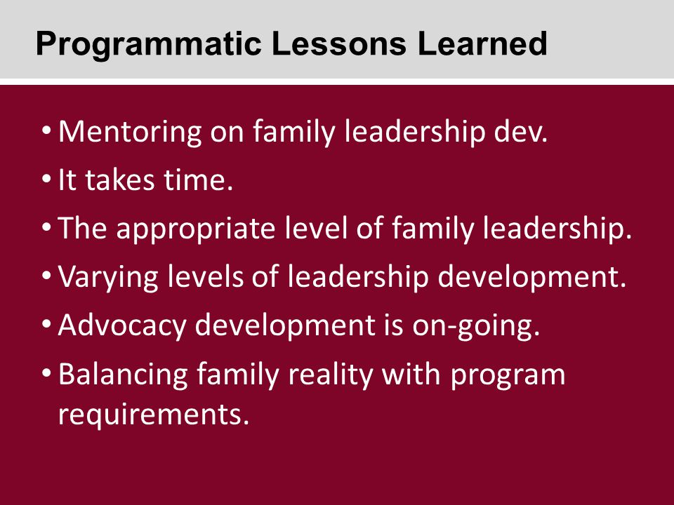 Mentoring on family leadership dev. It takes time.