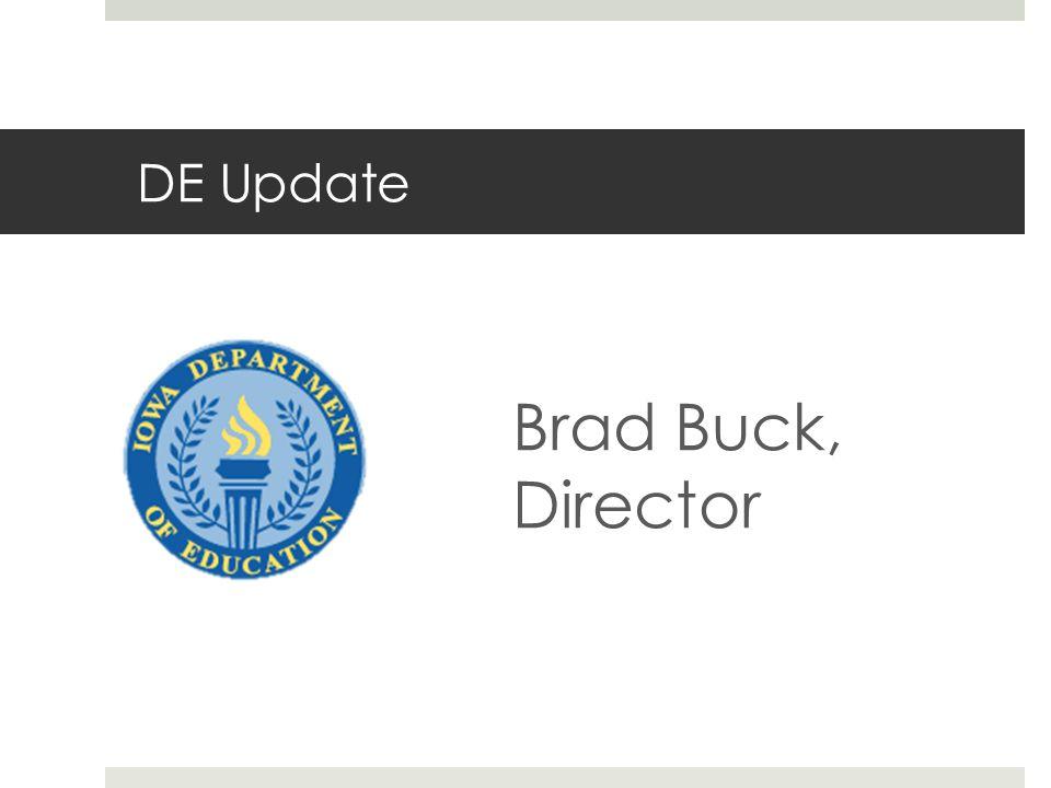 DE Update Brad Buck, Director