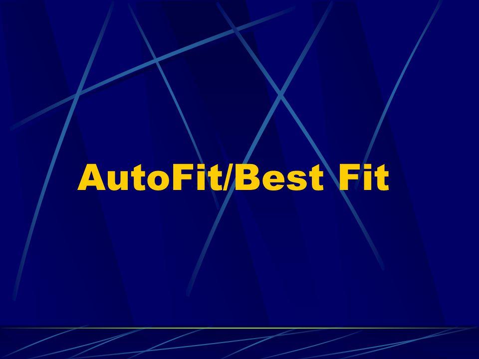 AutoFit/Best Fit