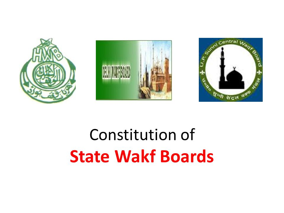 Constitution of State Wakf Boards
