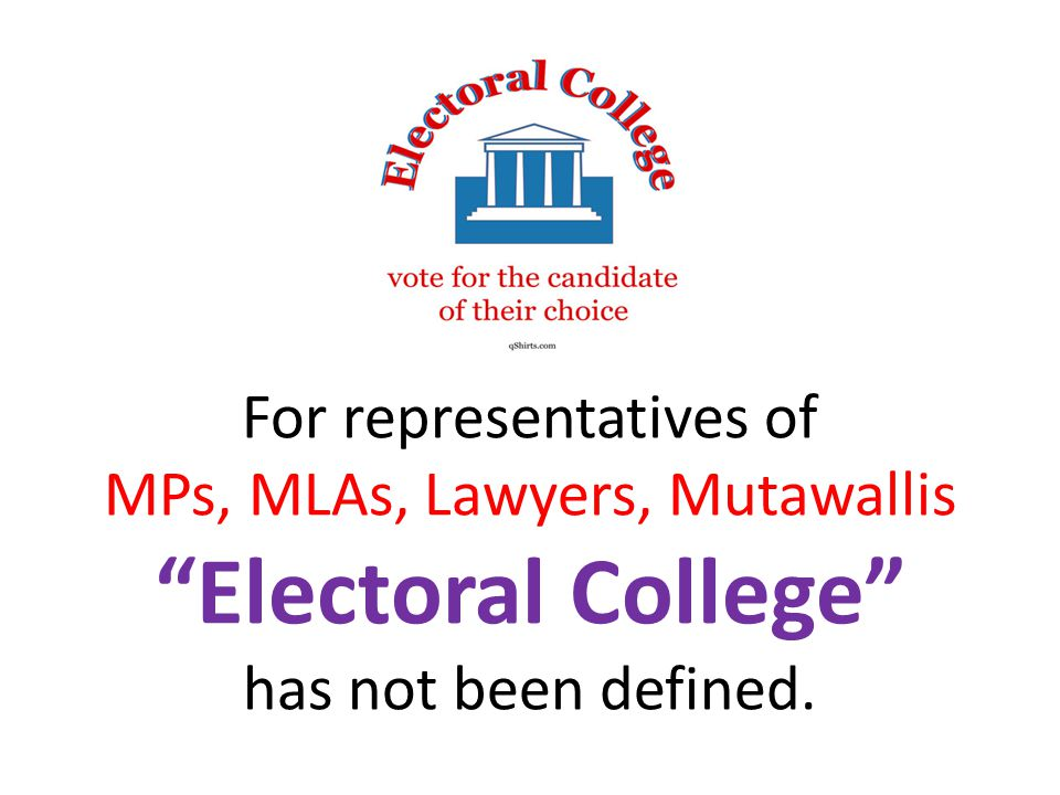 For representatives of MPs, MLAs, Lawyers, Mutawallis Electoral College has not been defined.