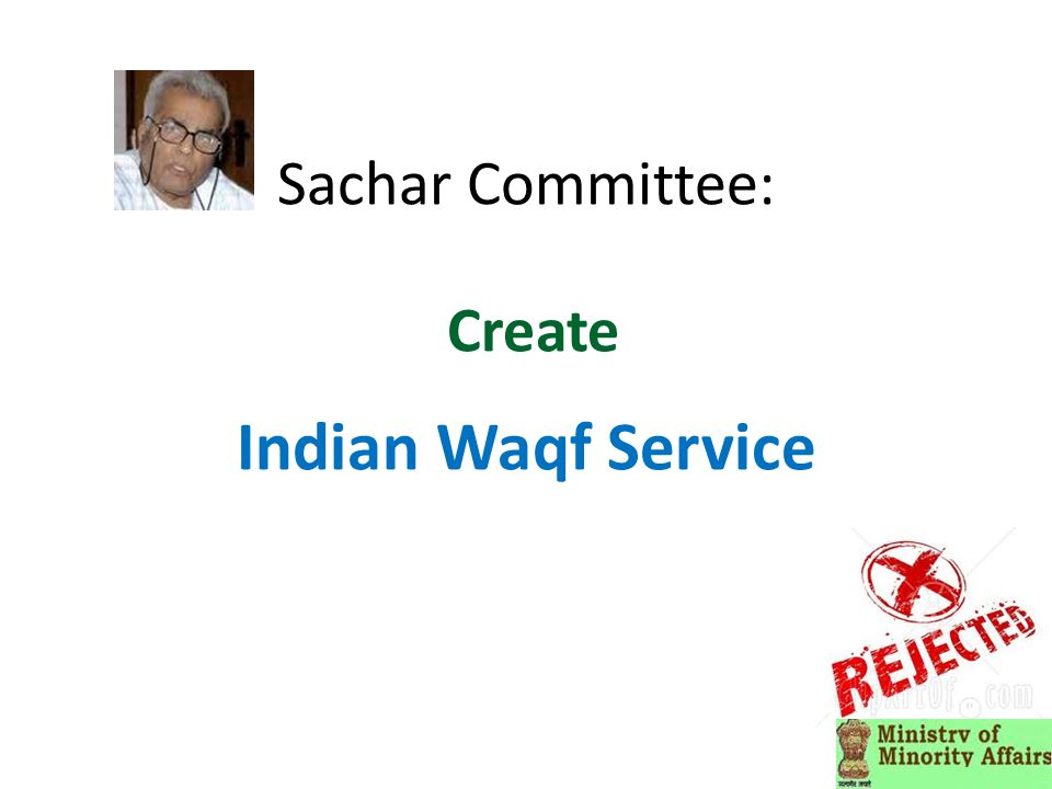 Sachar Committee: Create Indian Waqf Service