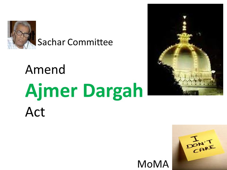 Sachar Committee Amend Ajmer Dargah Act MoMA