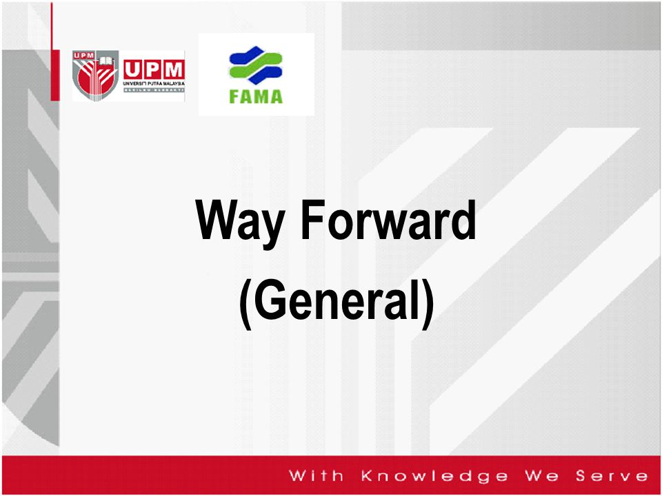 Way Forward (General)