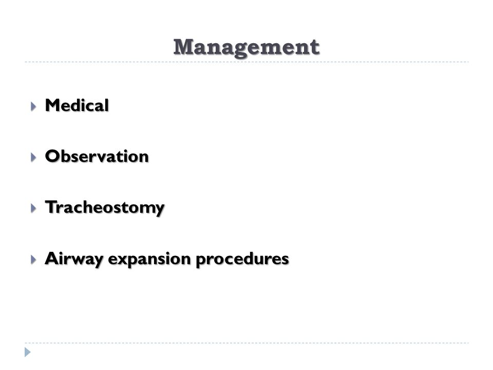 Management  Medical  Observation  Tracheostomy  Airway expansion procedures
