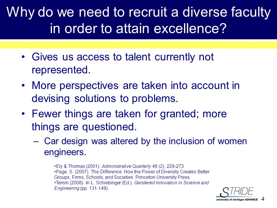 4 Why do we need to recruit a diverse faculty in order to attain excellence.