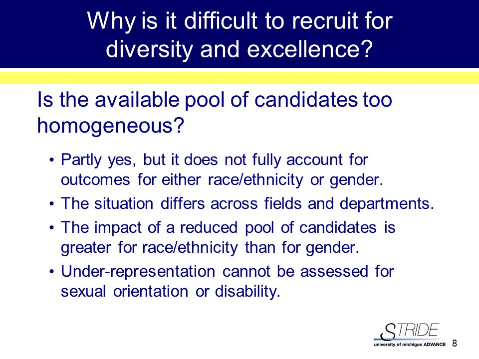 8 Why is it difficult to recruit for diversity and excellence.