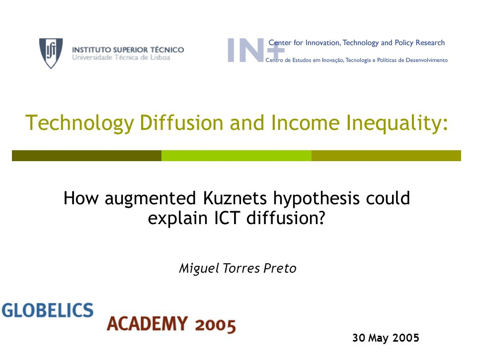 Technology Diffusion and Income Inequality: How augmented Kuznets hypothesis could explain ICT diffusion.