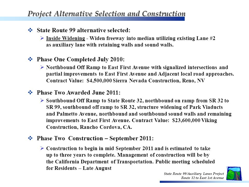 State Route 99/Auxiliary Lanes Project Route 32 to East 1st Avenue Inside Widening Alternative