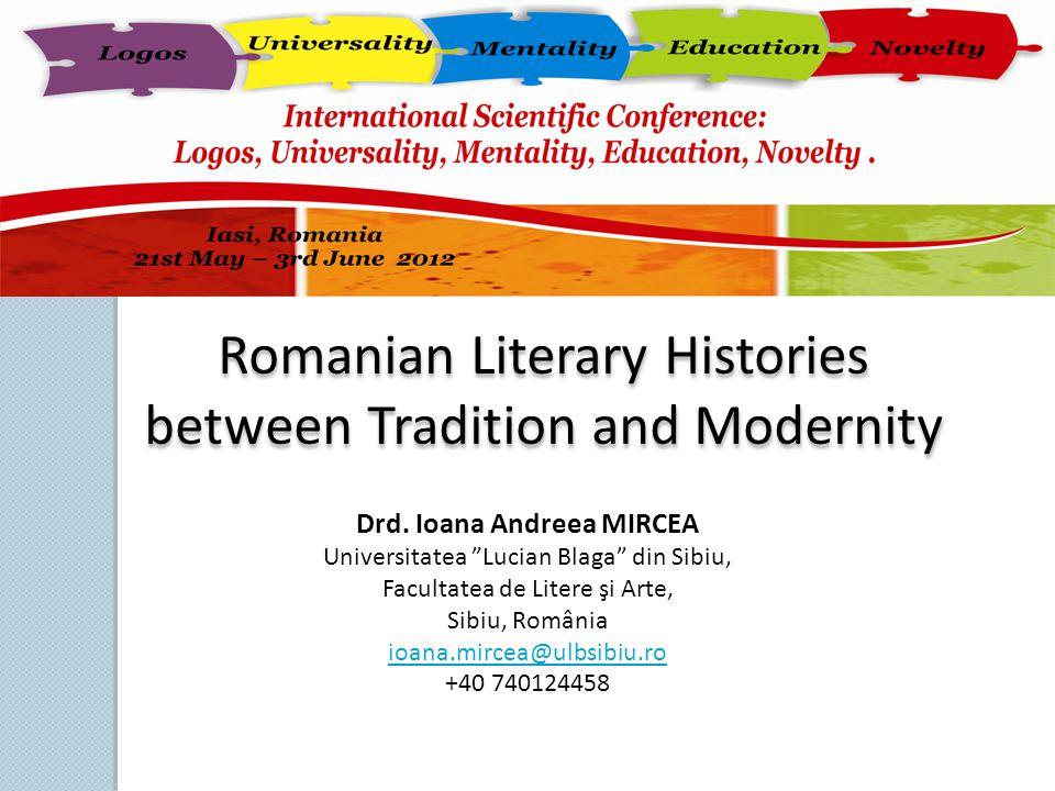 """Drd. Ioana Andreea MIRCEA Universitatea """"Lucian Blaga"""" din Sibiu, Facultatea de Litere şi Arte, Sibiu, România ioana.mircea@ulbsibiu.ro +40 740124458"""