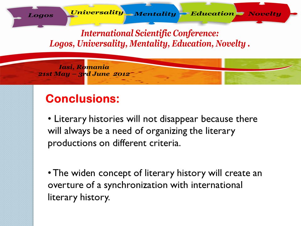 The widen concept of literary history will create an overture of a synchronization with international literary history. Conclusions: Literary historie