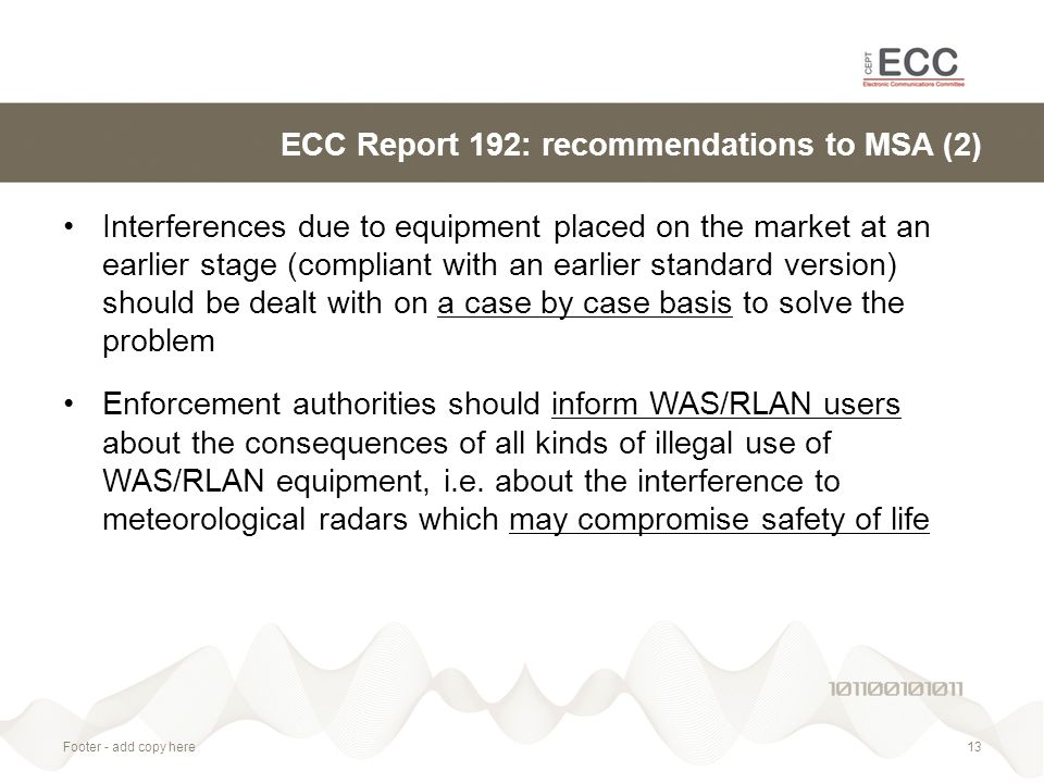 ECC Report 192: recommendations to MSA (2) Interferences due to equipment placed on the market at an earlier stage (compliant with an earlier standard