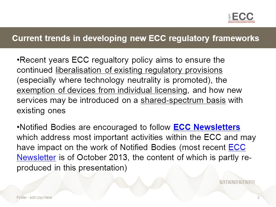 Footer - add copy here2 Current trends in developing new ECC regulatory frameworks Recent years ECC regualtory policy aims to ensure the continued lib