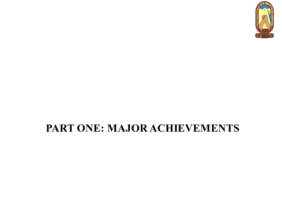 PART ONE: MAJOR ACHIEVEMENTS