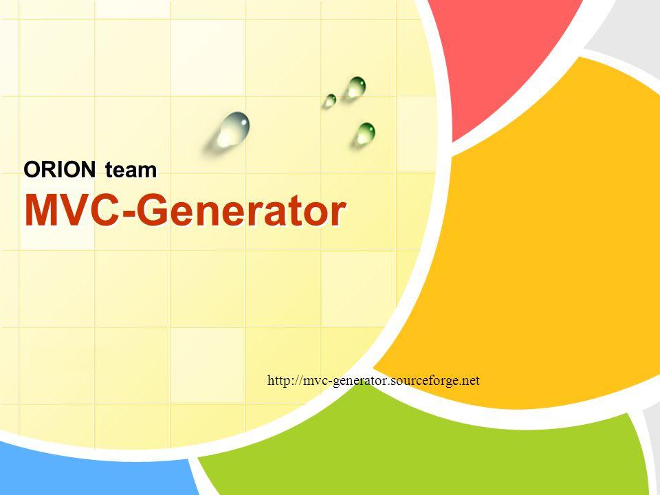 L/O/G/O ORION team MVC-Generator http://mvc-generator.sourceforge.net