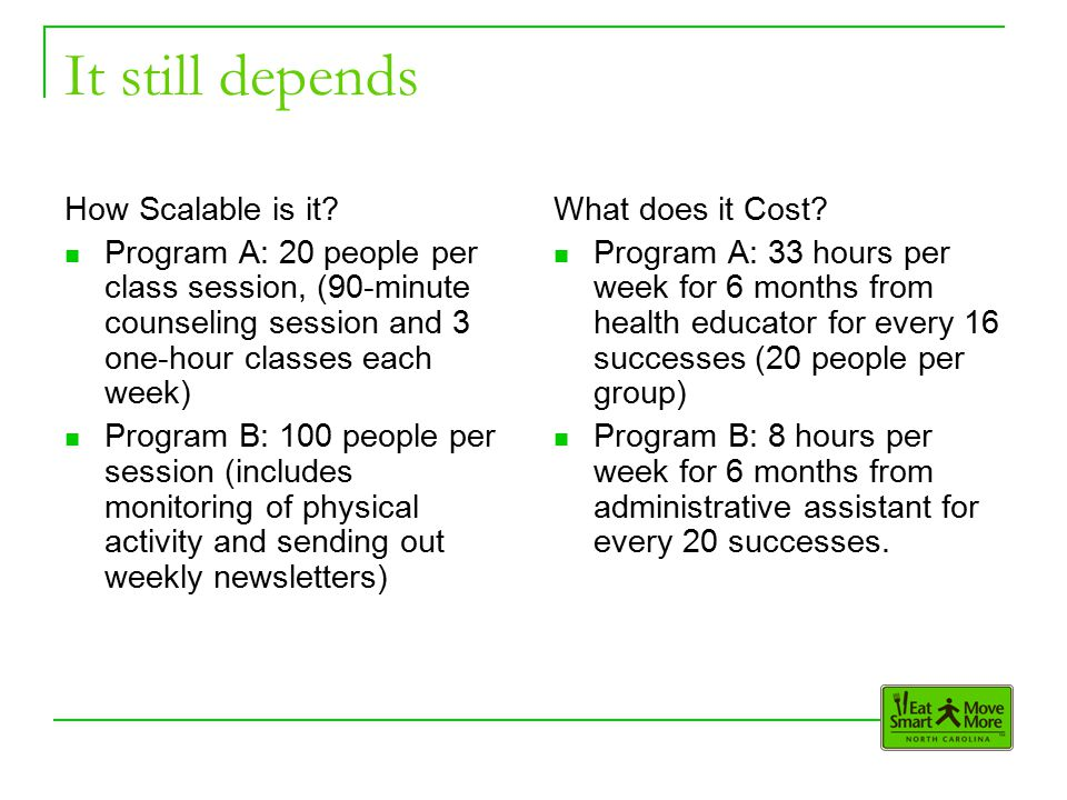 It still depends How Scalable is it.