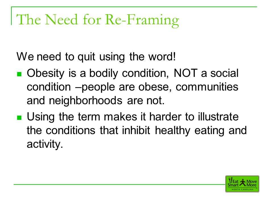The Need for Re-Framing We need to quit using the word.
