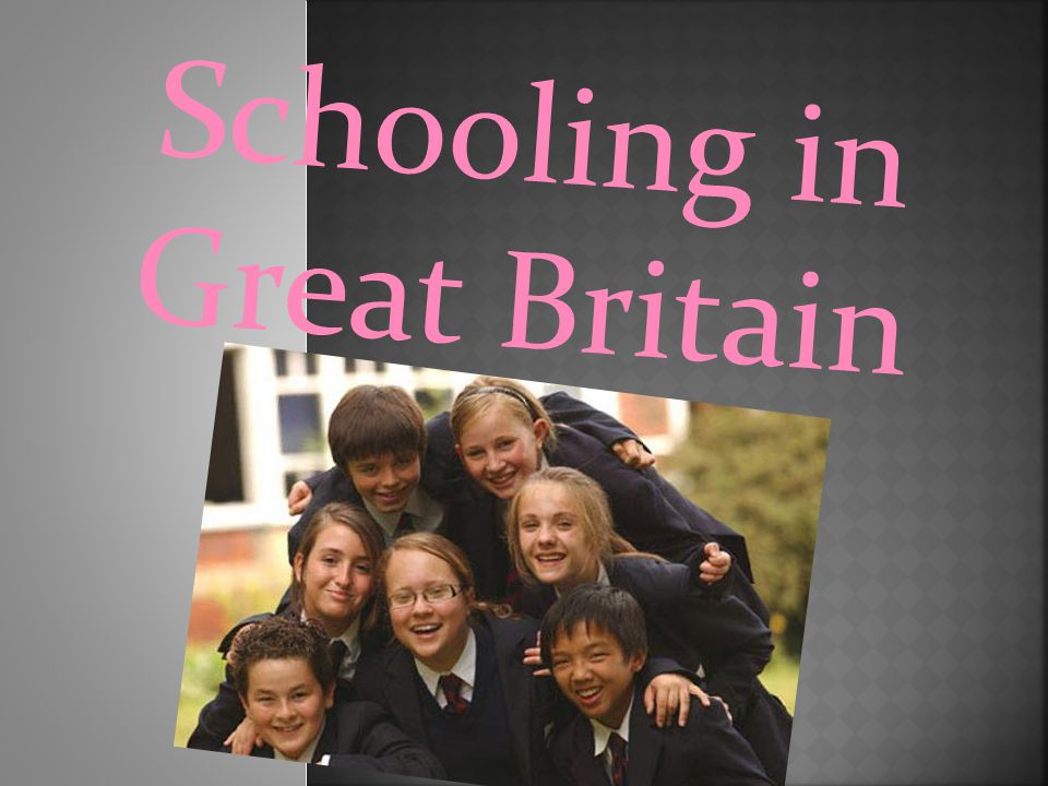 Schooling in Great Britain