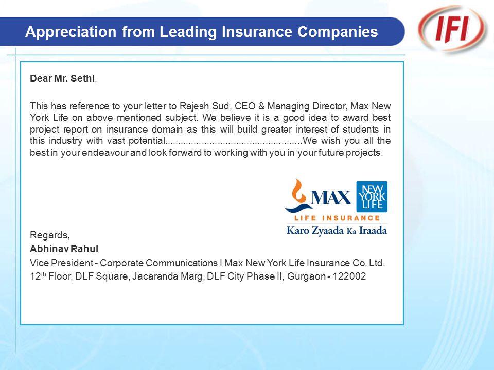 Appreciation from Leading Insurance Companies Dear Mr.