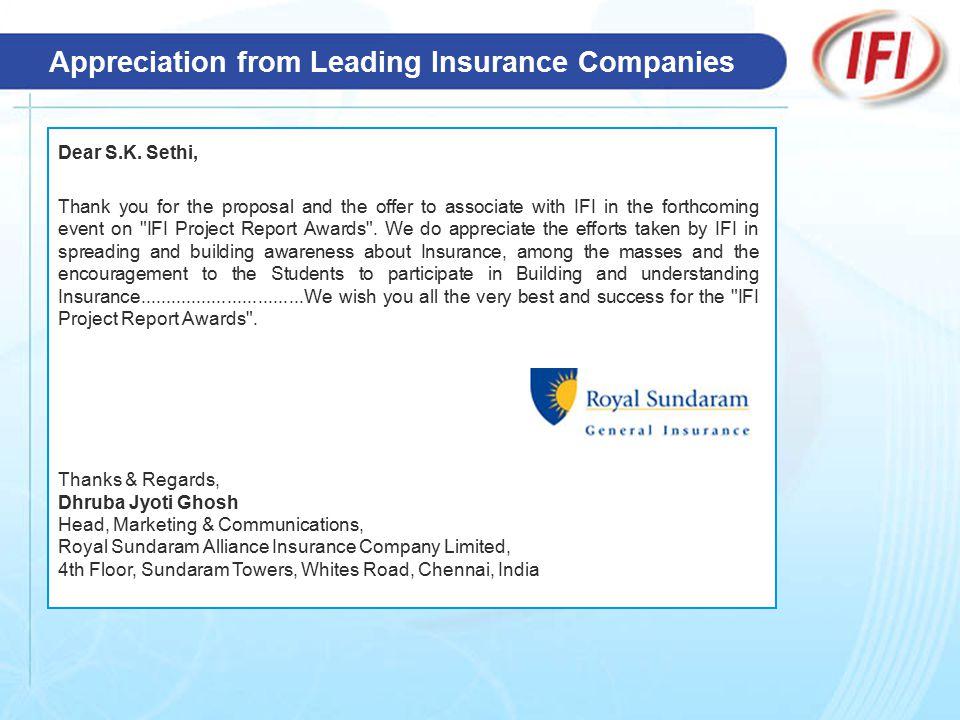 Appreciation from Leading Insurance Companies Dear S.K.
