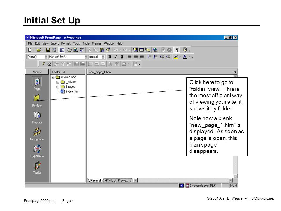 Frontpage2000.ppt Page 4 © 2001 Alan B.