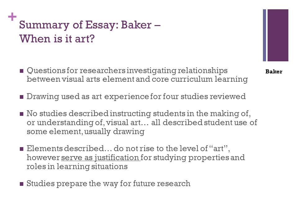 + Summary of Essay: Baker – When is it art.