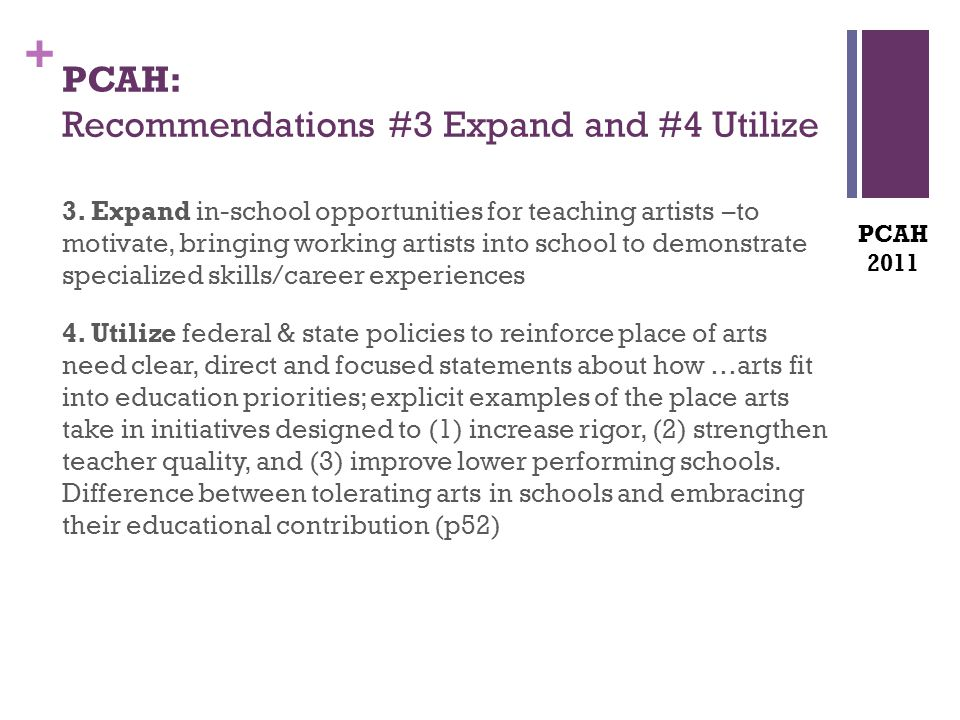 + PCAH: Recommendations #3 Expand and #4 Utilize 3.