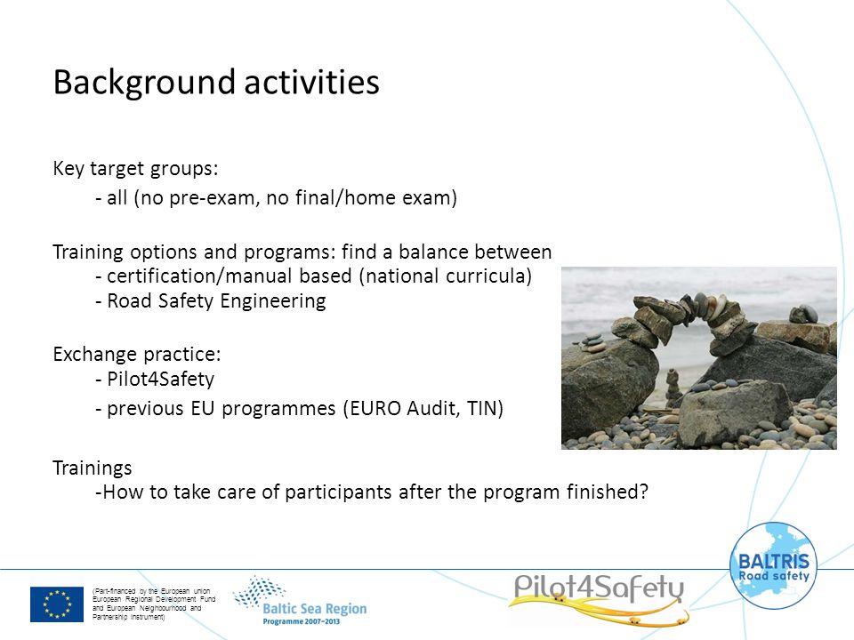 (Part-financed by the European union European Regional Development Fund and European Neighbourhood and Partnership Instrument) Key target groups: - al