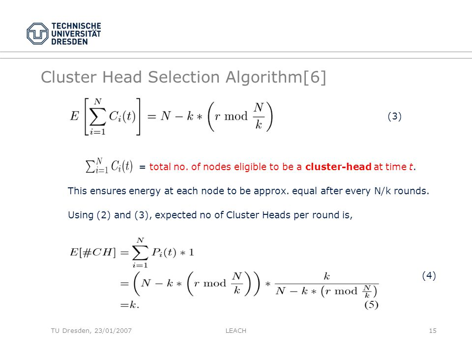 Cluster Head Selection Algorithm[6] (3) = total no.