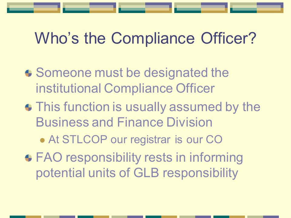 Who's the Compliance Officer.