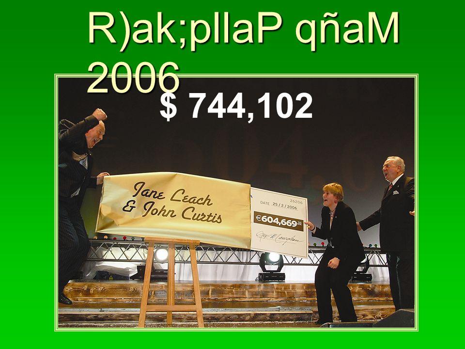 R)ak;pllaP qñaM 2006 $ 744,102
