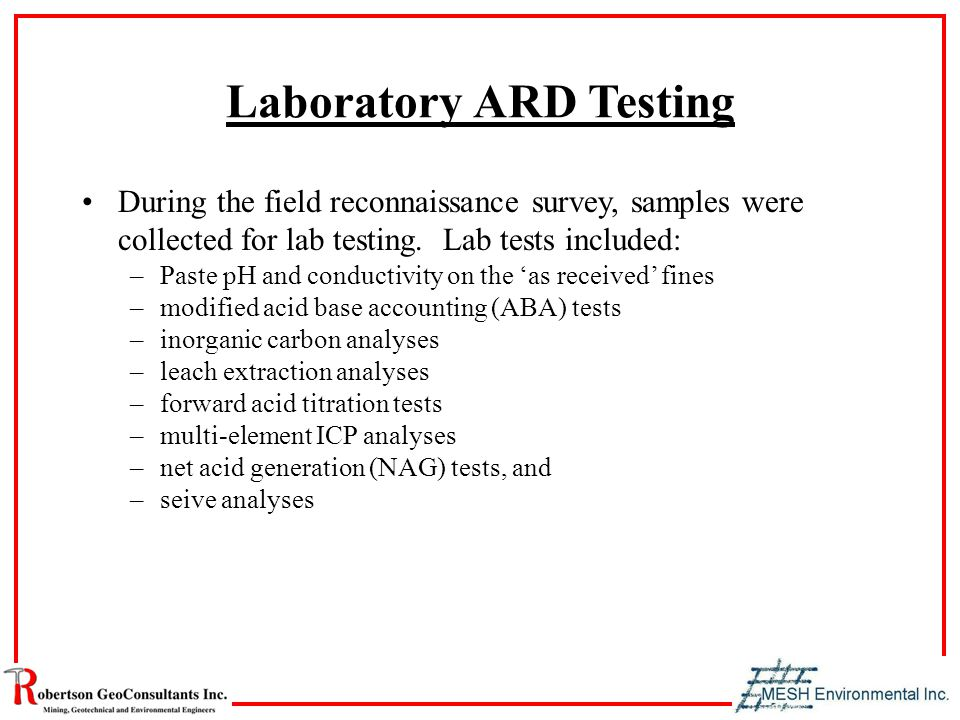 Laboratory ARD Testing During the field reconnaissance survey, samples were collected for lab testing.