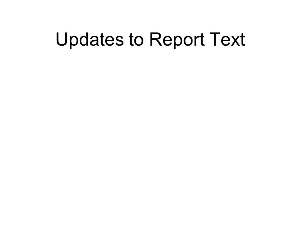 Updates to Report Text